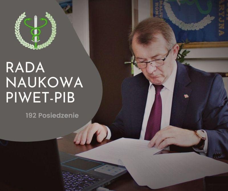 Bogdan Konopka uczestniczył w 192. posiedzeniu Rady Naukowej PIW-PIB